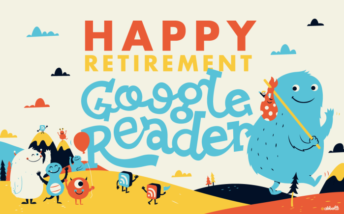 Happy Retirement Google Reader!