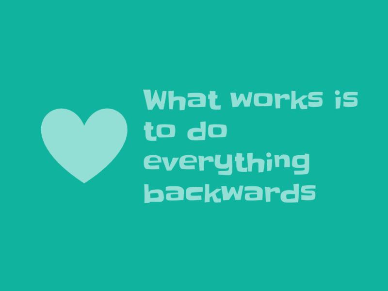 what-works-everything-backwards-ebook
