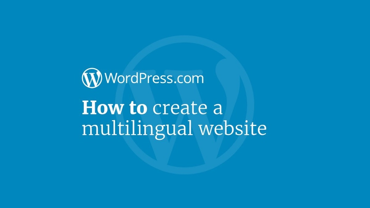 WordPress Tutorial: How to Create a Multilingual Site